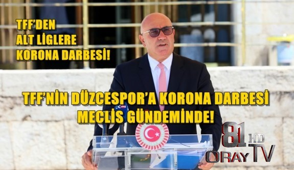 TFF'DEN ALT LİGLERE KORONA DARBESİ!