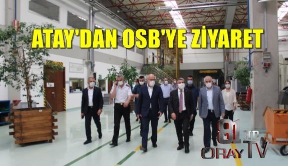 VALİ ATAY OSB'DE FABRİKALARI ZİYARET ETTİ