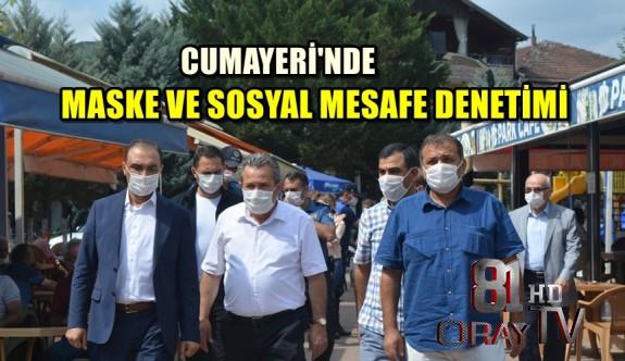 CUMAYERİ'NDE MASKE VE SOSYAL MESAFE DENETİMİ
