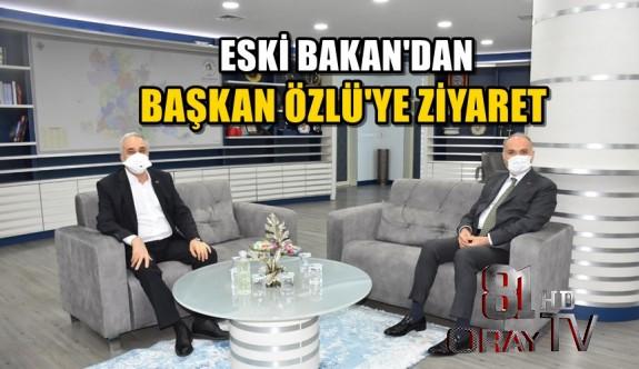 ESKİ BAKAN'DAN BAŞKAN ÖZLÜ'YE ZİYARET