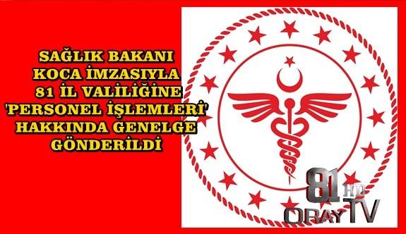 81 İL VALİLİĞİNE GENELGE GÖNDERİLDİ