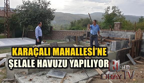 KARAÇALI MAHALLESİ'NE ŞELALE HAVUZU YAPILIYOR