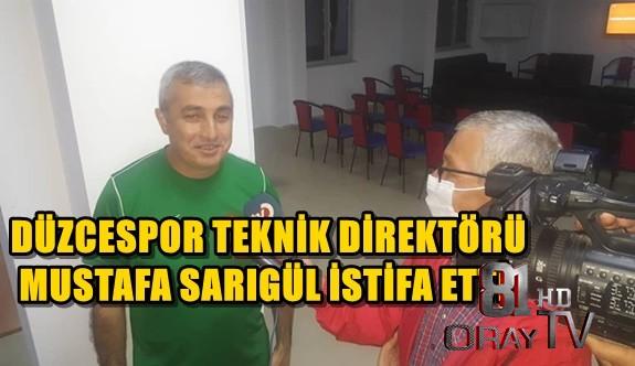 SARIGÜL İSTFA ETTİ...