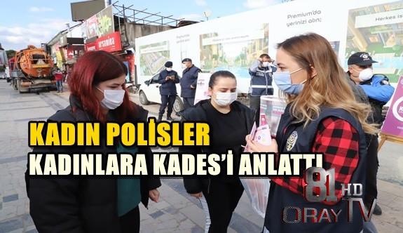 KADIN POLİSLER KADINLARA KADES'İ ANLATTI