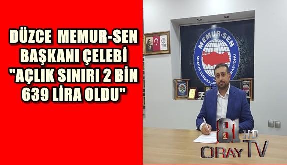 """DÜZCE 'DE  """"AÇLIK SINIRI 2 BİN 639 LİRA OLDU"""""""