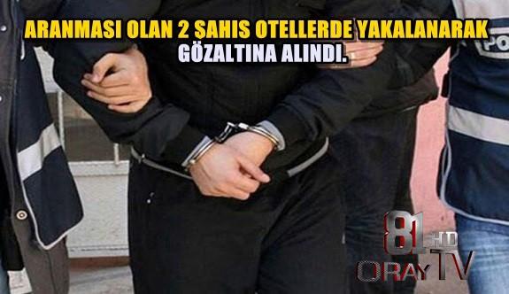 ARANMASI OLAN ŞAHISLAR OTELDE YAKALANDI