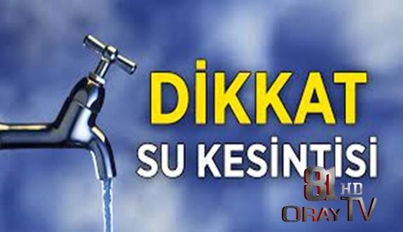 DÜZCE GENELİNDE SU KESİNTİSİ !!!