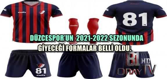 DÜZCESPOR'UN  2021-2022 SEZONUNDA GİYECEĞİ FORMALAR BELLİ OLDU.