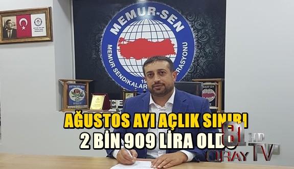 AĞUSTOS AYI AÇLIK SINIRI 2 BİN 909 LİRA OLDU