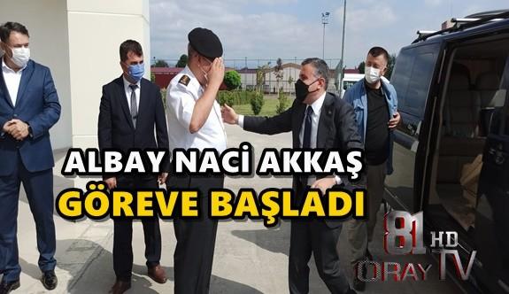 ALBAY NACİ AKKAŞ GÖREVE BAŞLADI