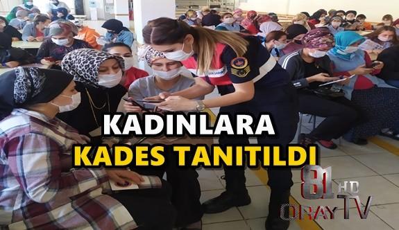 KADINLARA KADES TANITILDI