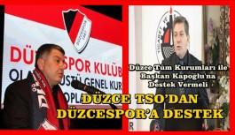 TSO'DAN DÜZCESPOR'A DESTEK