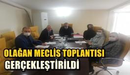 OLAĞAN MECLİS TOPLANTISI GERÇEKLEŞTİRİLDİ