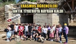 ERASMUS ÖĞRENCİLERİ ANTİK TİYATROYA HAYRAN KALDI