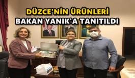 DÜZCE'NİN ÜRÜNLERİ BAKAN YANIK'A TANITILDI