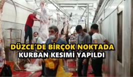 DÜZCE'DE BİRÇOK NOKTADA KURBAN KESİLDİ