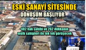 SIRA ESKİ SANAYİ'DE