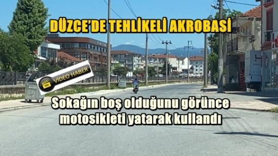 DÜZCE'DE TEHLİKELİ AKROBASİ