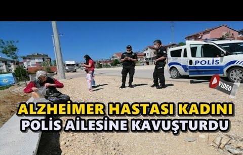KAYBOLAN ALZHEİMER HASTASI KADINI POLİS AİLESİNE KAVUŞTURDU